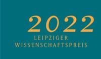 Ausschreibung Leipziger Wissenschaftspreis 2022