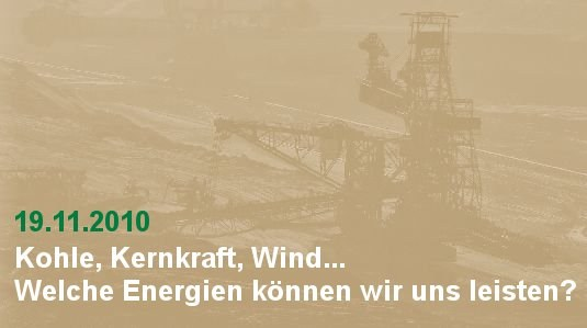 Kohle, Kernkraft, Wind... Welche Energien können wir uns leisten?