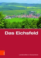 Buchpräsentation: Das Eichsfeld. Eine landeskundliche Bestandsaufnahme