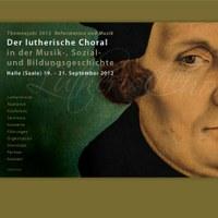Der lutherische Choral; Konferenz in Halle – 19. bis 21. September 2012