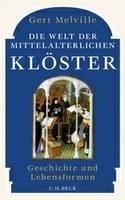 Neuerscheinung: Die Welt der mittelalterlichen Klöster