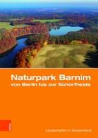 Neuerscheinung: Naturpark Barnim von Berlin bis zur Schorfheide