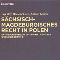 Sächsisch-magdeburgisches Recht in Polen – Rückblick auf die Buchpräsentation am 29. Mai 2012 in Magdeburg